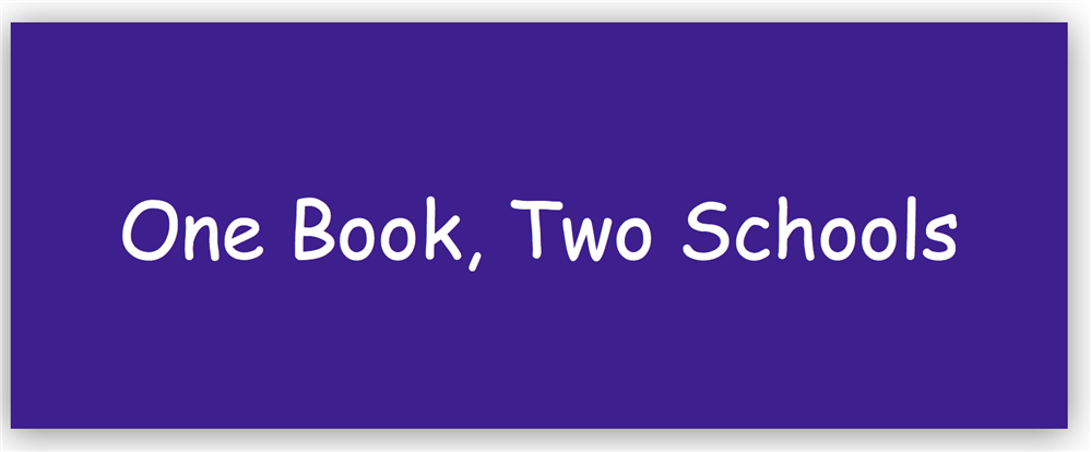 One Book, Two Schools